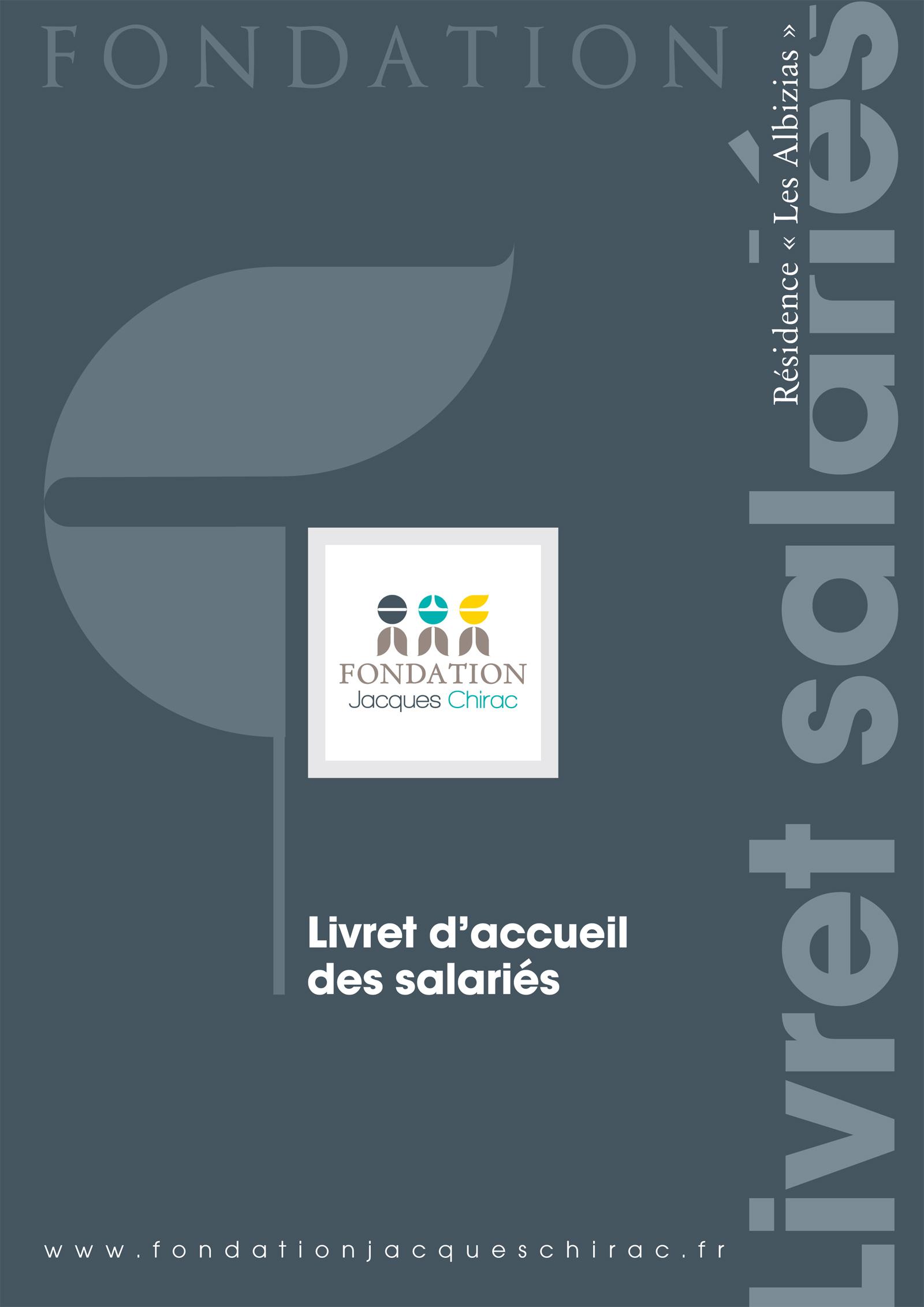 Réalisation Comevents - Fondation Jacques Chirac - Livret d'accueil des salariés